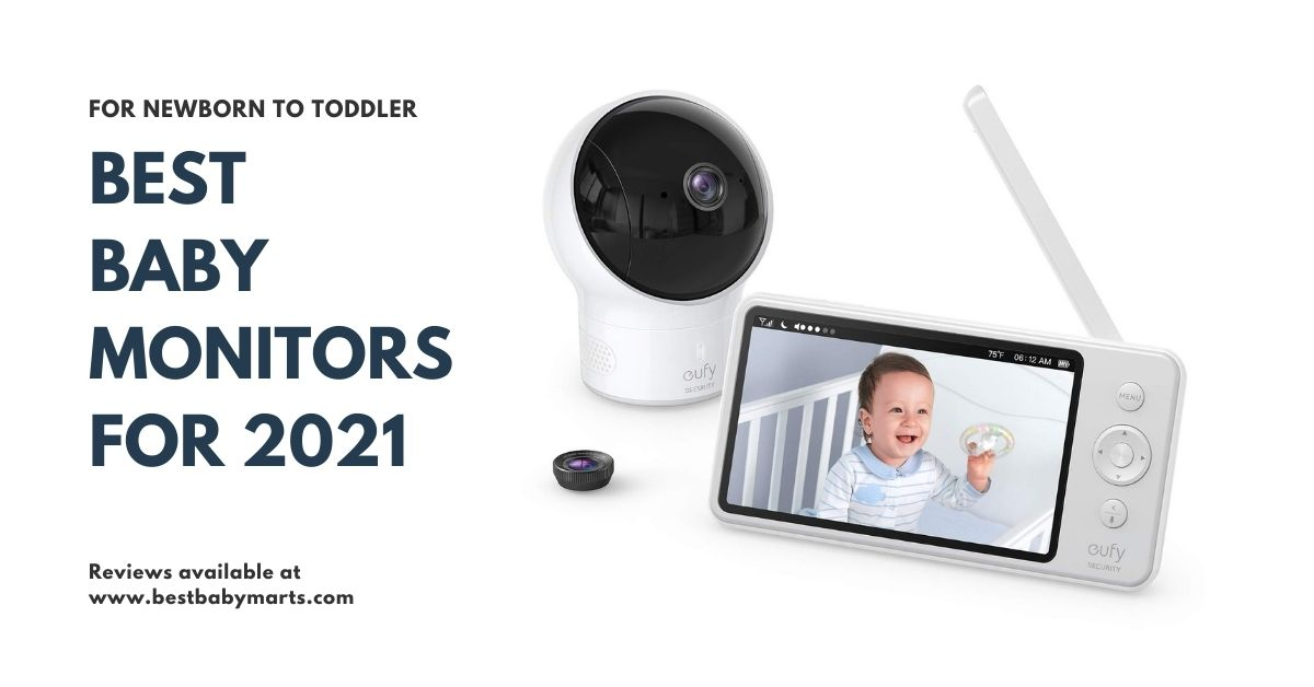 Best Baby Monitor – Audio, Video & Smart Baby Monitors 2021