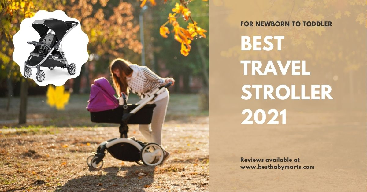 Best travel stroller 2021 – Best Babymart